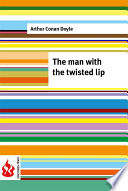 The man with the twisted lip  low cost   Limited edition