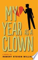 My Year as Clown