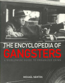 The Encyclopedia of Gangsters