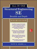 Structural Engineering SE All in One Exam Guide  Breadth and Depth