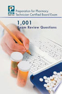 Preparation for Pharmacy Technician Certified Board Exam