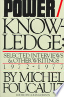 Power/Knowledge: Selected Interviews and Other Writings, 1972-1977