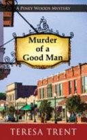 Murder of a Good Man