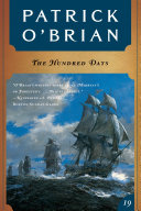 The Hundred Days (Vol. Book 19) (Aubrey/Maturin Novels) Days May Be The Best