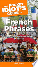 The Pocket Idiot s Guide to French Phrases