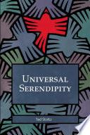 Universal Serendipity - Paperback