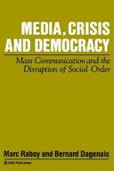 Media, crisis, and democracy