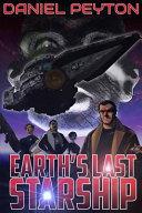 Earth S Last Starship