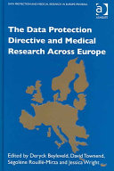 The Data Protection Directive And Medical Research Across Europe