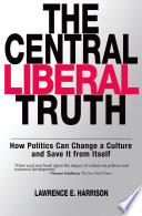 The Central Liberal Truth Social Justice And Prosperity? How Can