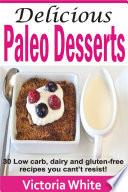 Delicious Paleo Desserts