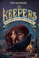Ebook The Keepers #2: The Harp and the Ravenvine Epub Ted Sanders Apps Read Mobile