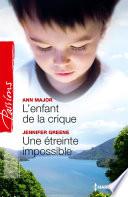 L enfant de la crique   Une   treinte impossible