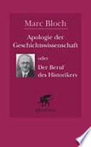 Apologie der Geschichtswissenschaft oder der Beruf des Historikers