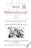 Les Vies des saints... disposées selon l'ordre des calendriers et des martyrologes, avec... l'histoire des autres festes de l'année [par Adrien Baillet ]