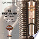 The Harley Davidson Motor Co  Archive Collection