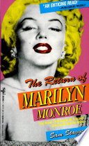 The Return Of Marilyn Monroe : the blonde goddess, following her story as...