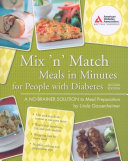 Mix  n  Match Meals in Minutes for People with Diabetes