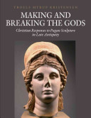 Making And Breaking The Gods : there is meaning to be 'excavated'...