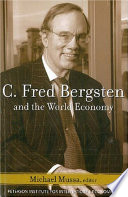 C  Fred Bergsten and the World Economy