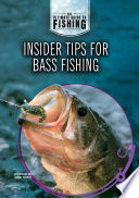 Insider Tips for Bass Fishing