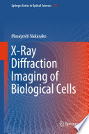 X Ray Diffraction Imaging of Biological Cells