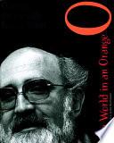 The World In An Orange : co-creator ofthe market theatre in johannesburg,...