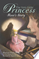 The Very Little Princess  Rose s Story