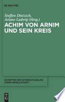 Achim von Arnim und sein Kreis