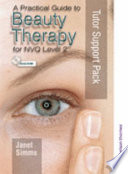 A Practical Guide to Beauty Therapy