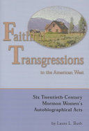 Faithful Transgressions In The American West