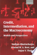 Credit, Intermediation, and the Macroeconomy