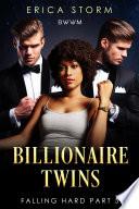Billionaire Twins  Falling Hard  New Adult Multiracial Erotic Romance  Book 5