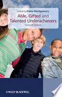 Able  Gifted and Talented Underachievers