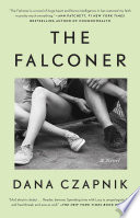 The Falconer : huge heart and fierce intelligence. it has...