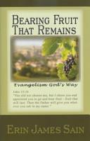 Bearing Fruit That Remains