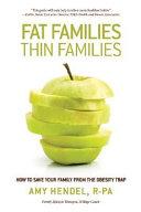 Fat Families, Thin Families