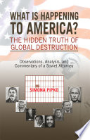 What Is Happening To America The Hidden Truth Of Global Destruction