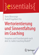 Wertorientierung und Sinnentfaltung im Coaching