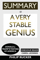 SUMMARY Of A Very Stable Genius Book PDF