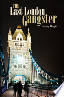 The Last London Gangster