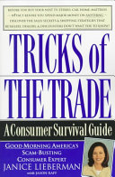 Tricks Of The Trade : automotive, cosmetic, electronic, home contracting,...