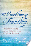 The Overflowing Of Friendship : of friendship will transform our understanding of...