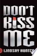 Don t Kiss Me