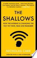 the negative effects of the internet on human brain in the shallows a book by nicholas carr