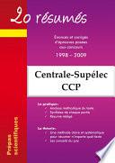 20 résumés - Enoncés et corrigés de sujets posés aux concours Centrale-Supélec, Concours Commun Polytechniques Banque PT