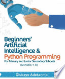 Beginners Artificial Intelligence And Python Programming