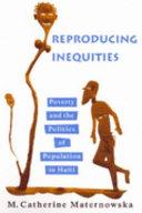 Reproducing Inequities
