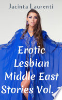 Erotic Lesbian Middle East Stories Vol  1