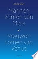 Mannen Komen Van Mars Vrouwen Komen Van Venus
